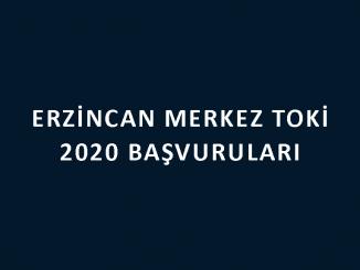 Erzincan Merkez Toki 2020 başvuruları