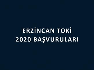 Erzincan Toki 2020 başvuruları