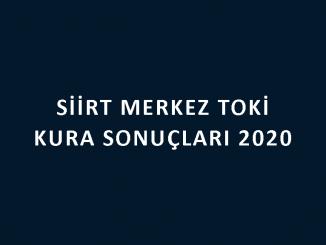 Siirt Merkez Toki kura sonuçları 2020
